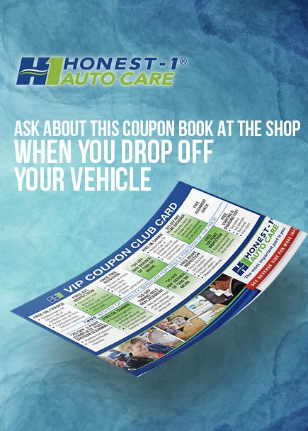 Ask Honest-1 Vancouver Mill Plain about this VIP coupon club card, when you DROP OFF your vehicle